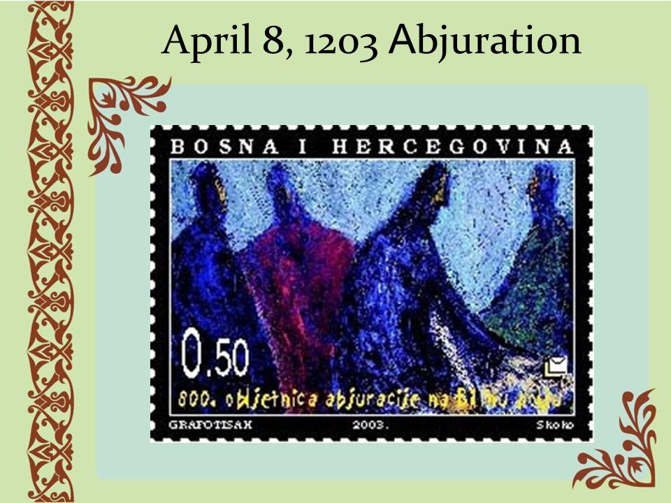 April 8, 1203 Abjuration