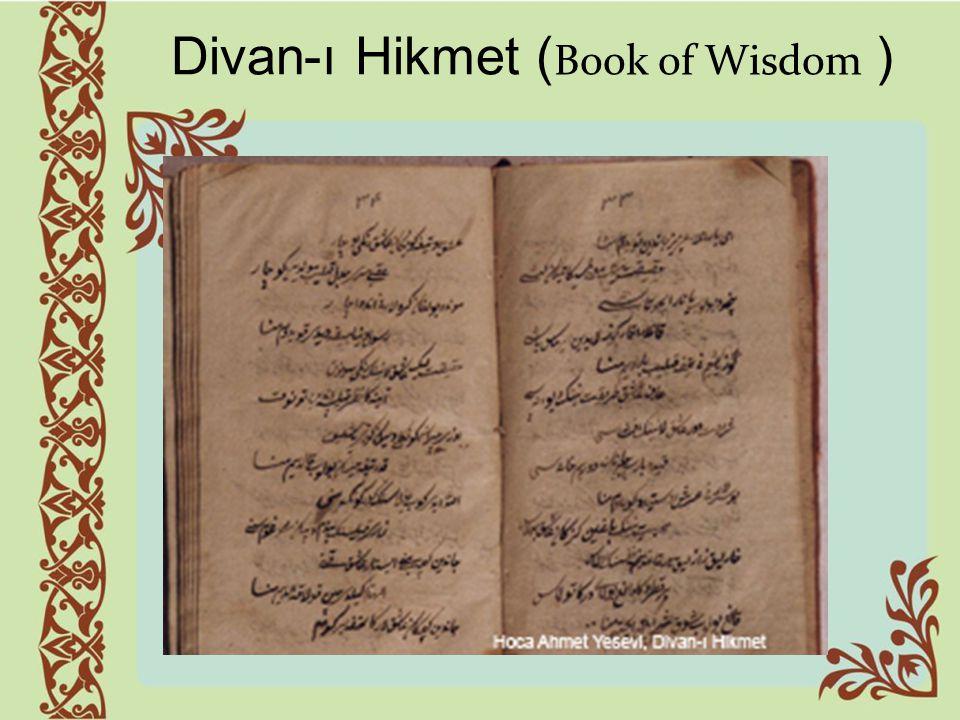 Divan-ı Hikmet (Book of Wisdom )