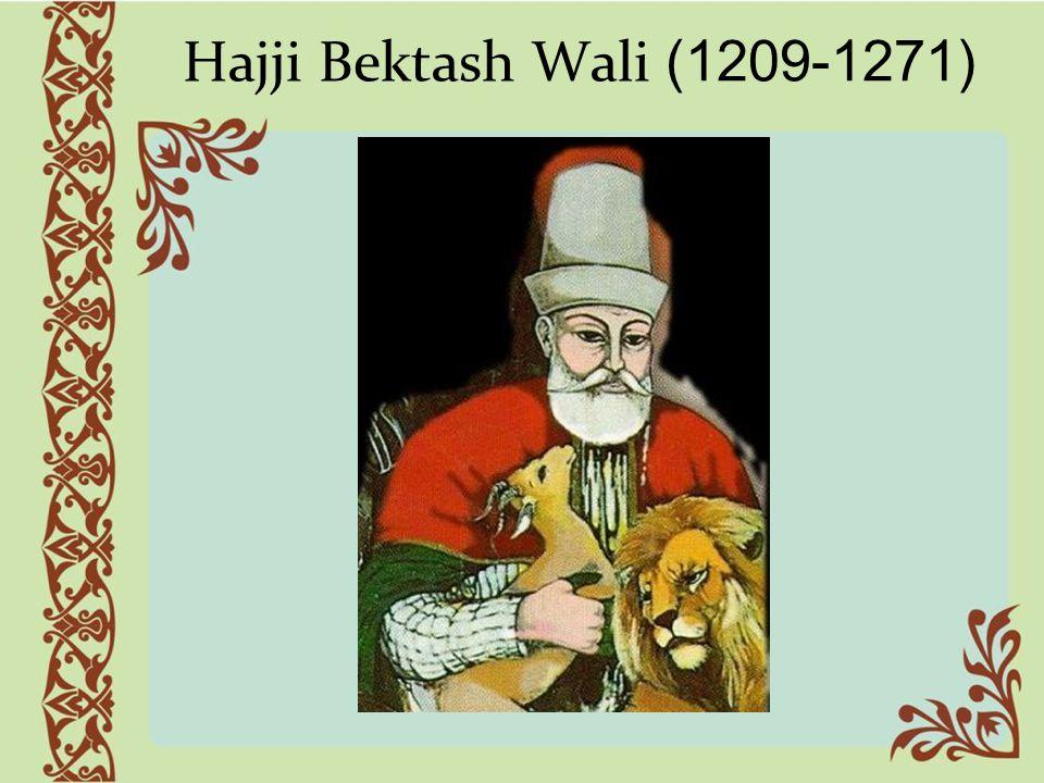 Hajji Bektash Wali (1209-1271)