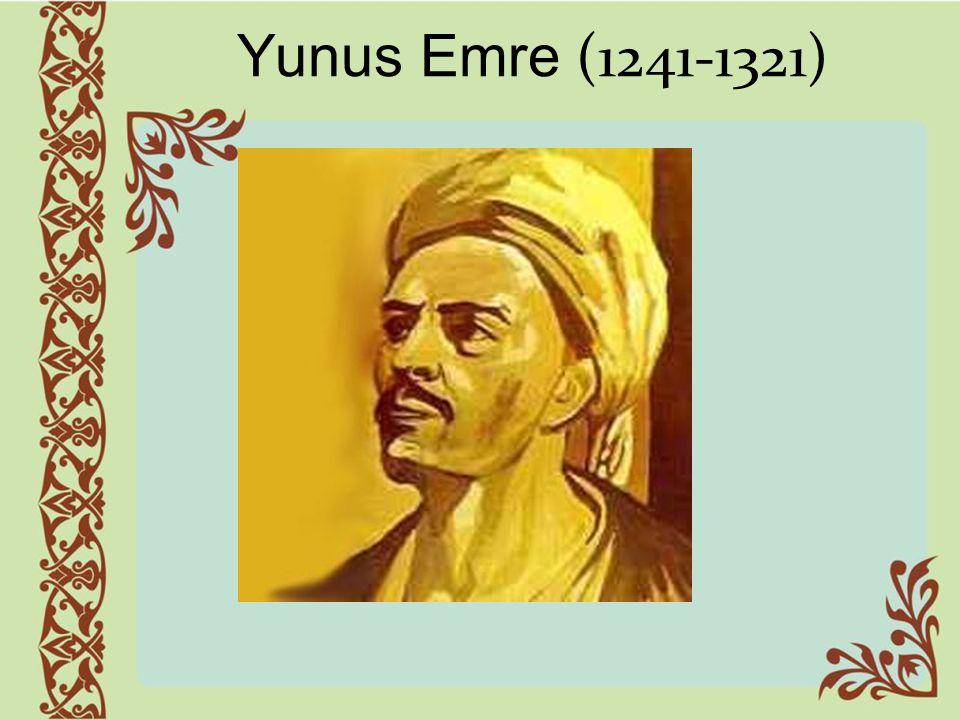 Yunus Emre (1241-1321)