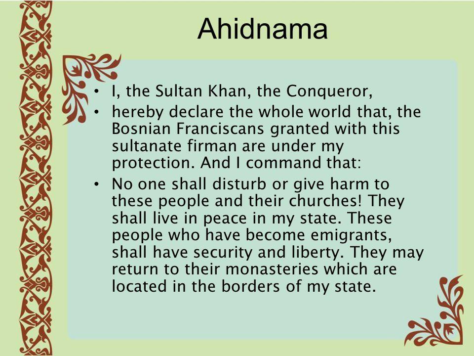Ahidnama I, the Sultan Khan, the Conqueror,