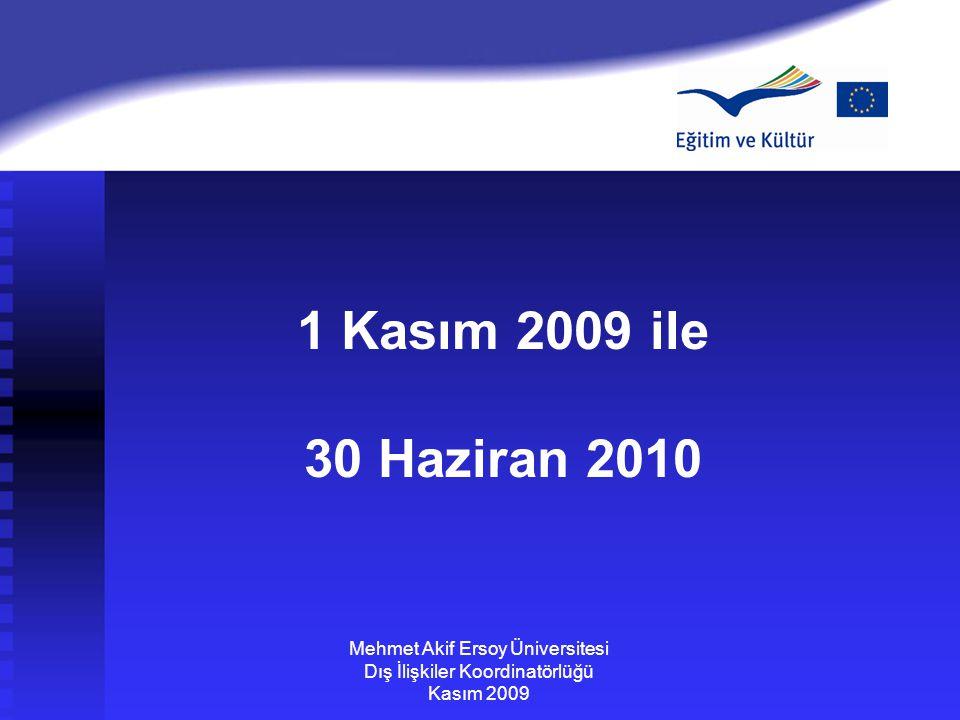 1 Kasım 2009 ile 30 Haziran 2010 Mehmet Akif Ersoy Üniversitesi