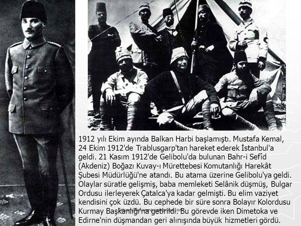 1912 yılı Ekim ayında Balkan Harbi başlamıştı