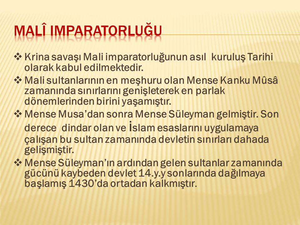 MalÎ Imparatorluğu Krina savaşı Mali imparatorluğunun asıl kuruluş Tarihi olarak kabul edilmektedir.