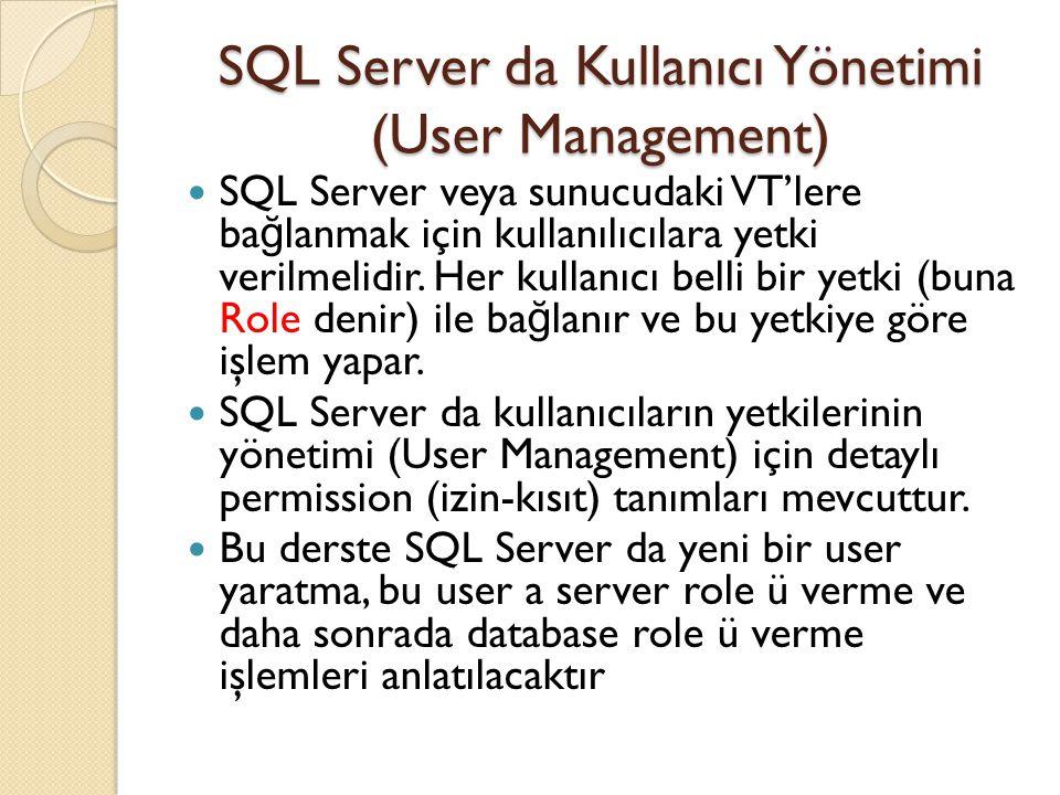 SQL Server da Kullanıcı Yönetimi (User Management)