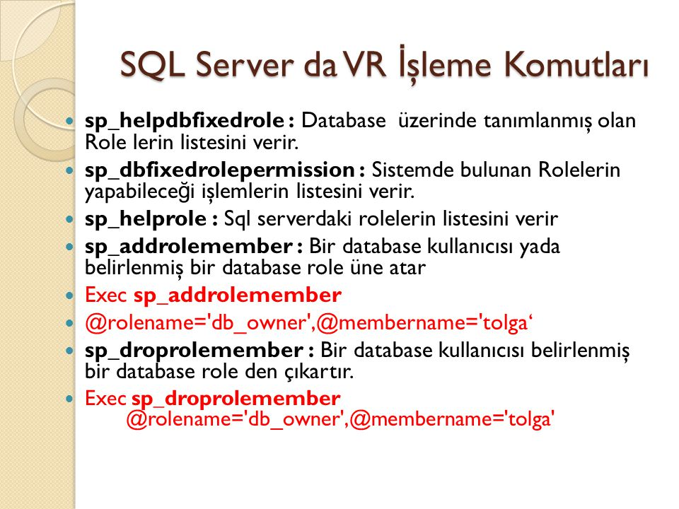 SQL Server da VR İşleme Komutları