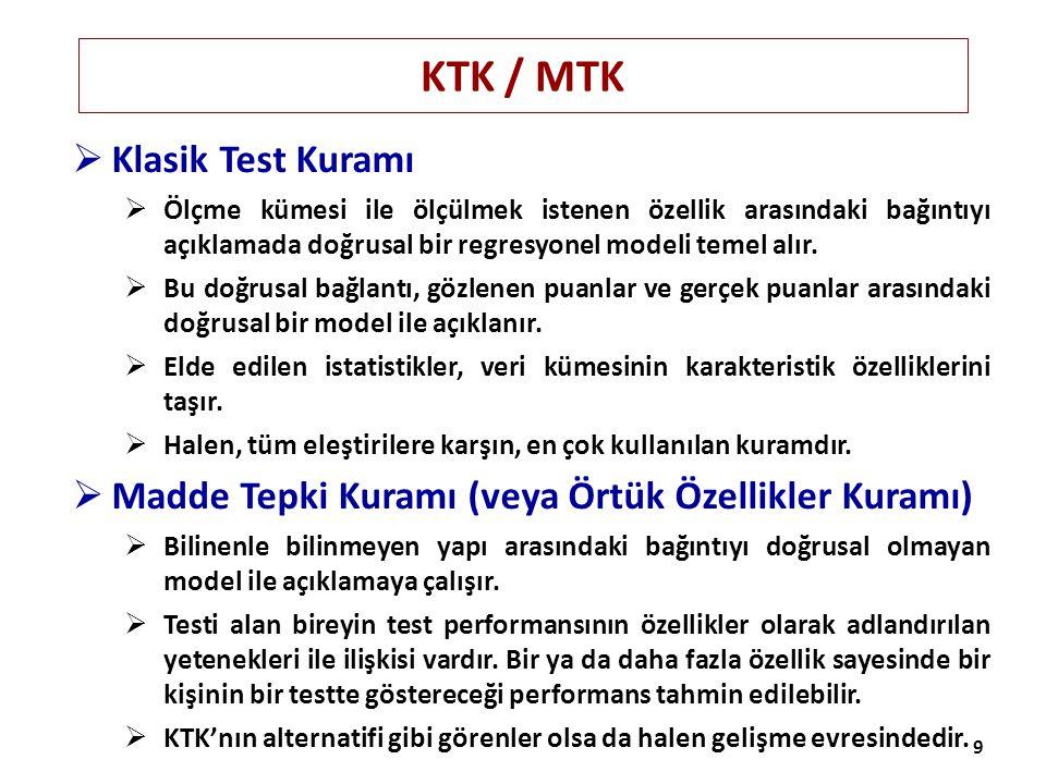 KTK / MTK Klasik Test Kuramı