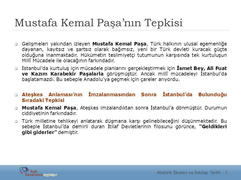 Mustafa Kemal Paşa'nın Tepkisi