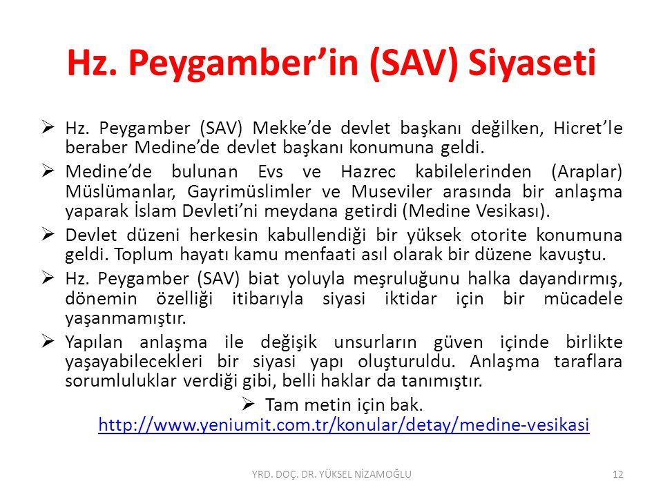 Hz. Peygamber'in (SAV) Siyaseti