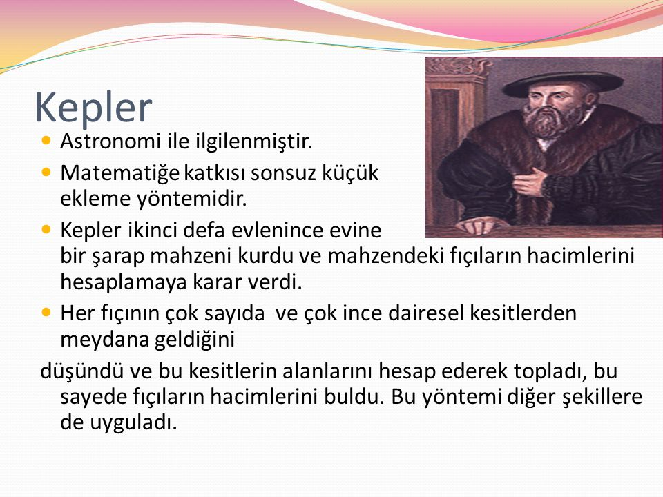Kepler Astronomi ile ilgilenmiştir.