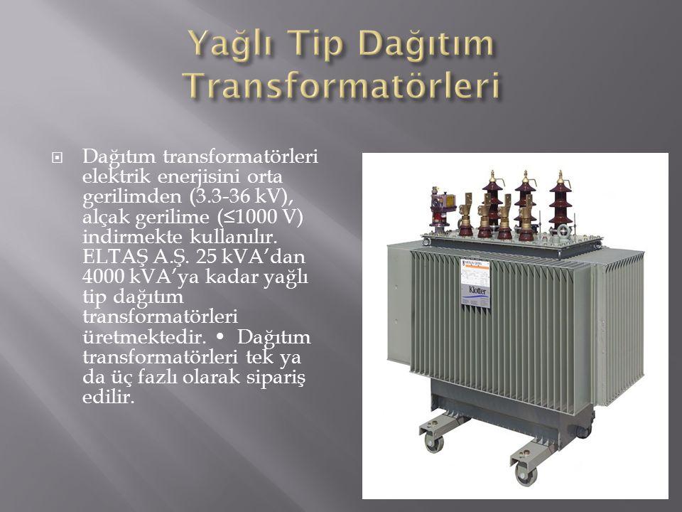 Yağlı Tip Dağıtım Transformatörleri