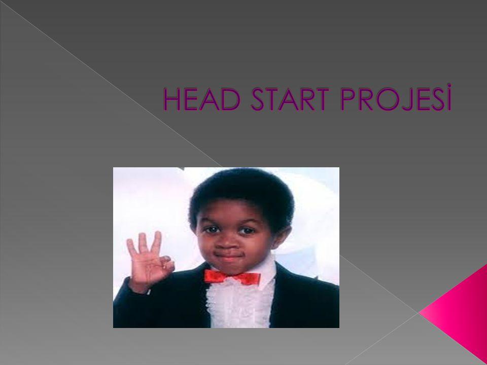 HEAD START PROJESİ