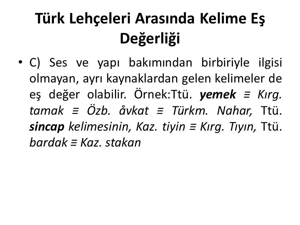 Türk Lehçeleri Arasında Kelime Eş Değerliği