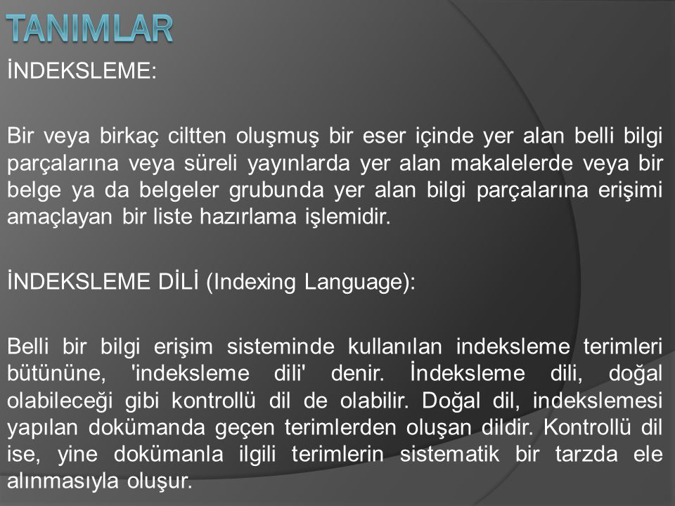 TANIMLAR İNDEKSLEME:
