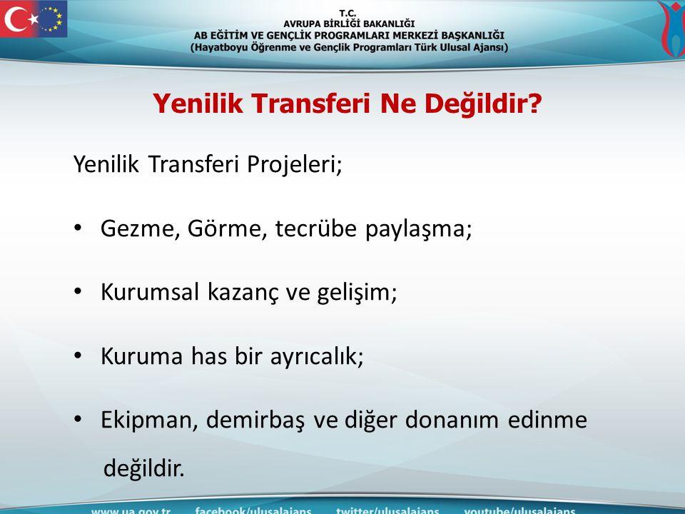 Yenilik Transferi Ne Değildir