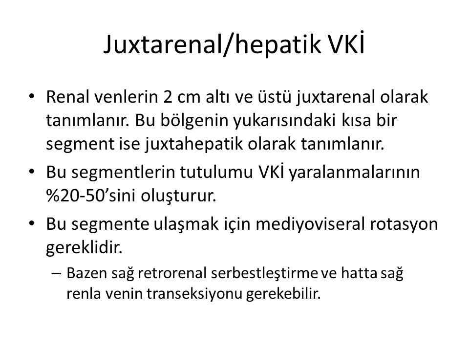 Juxtarenal/hepatik VKİ
