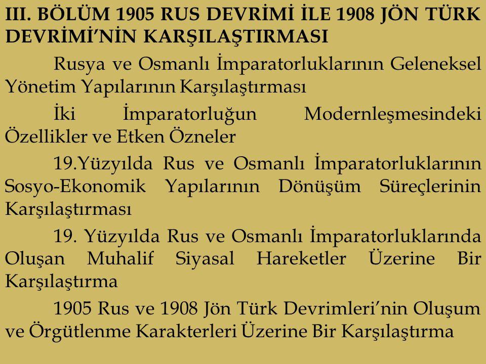 III. BÖLÜM 1905 RUS DEVRİMİ İLE 1908 JÖN TÜRK DEVRİMİ'NİN KARŞILAŞTIRMASI