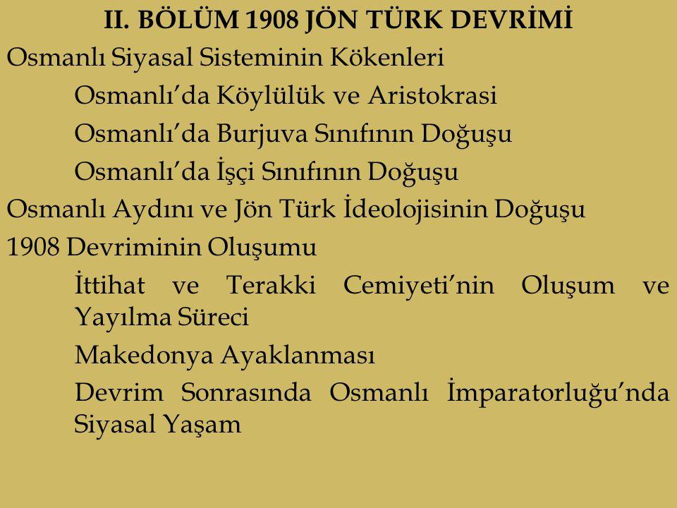 II. BÖLÜM 1908 JÖN TÜRK DEVRİMİ