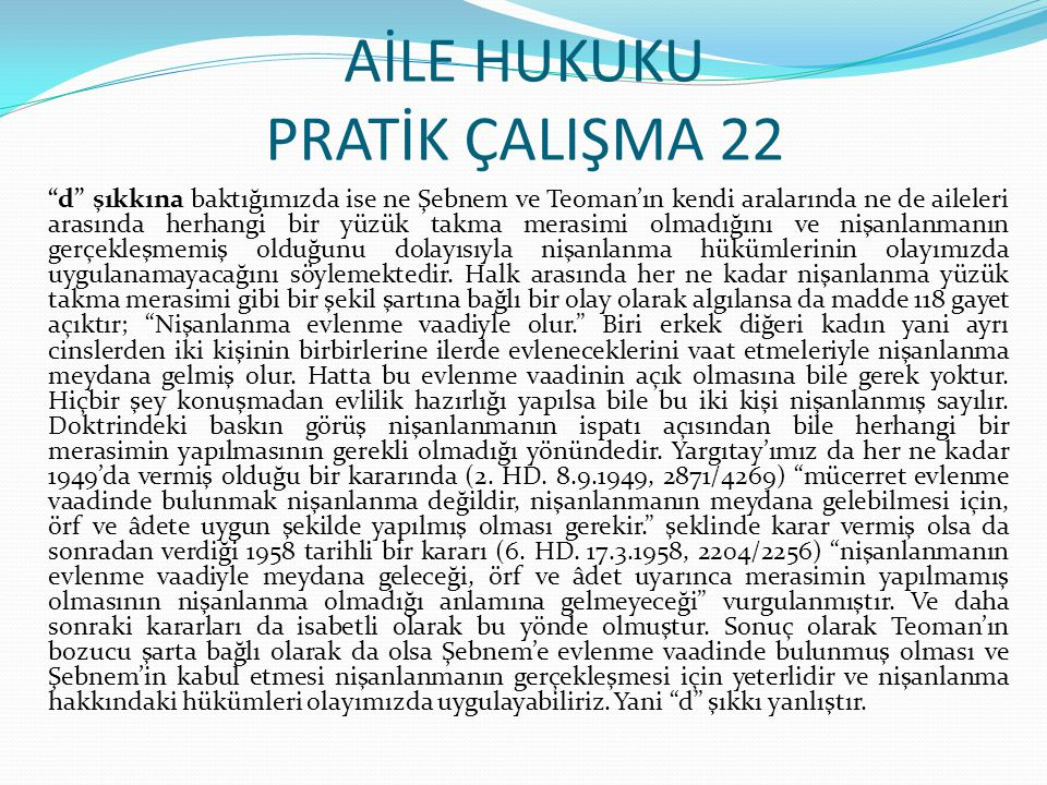 AİLE HUKUKU PRATİK ÇALIŞMA 22