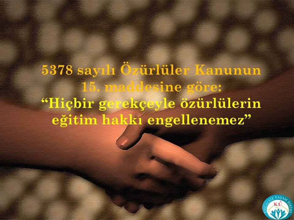 5378 sayılı Özürlüler Kanunun 15