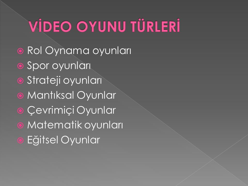 VİDEO OYUNU TÜRLERİ Rol Oynama oyunları Spor oyunları