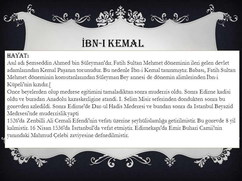 İbn-i Kemal Hayatı.