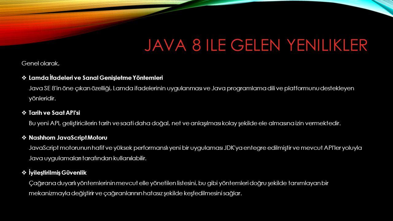 Java 8 ile gelen yenilikler