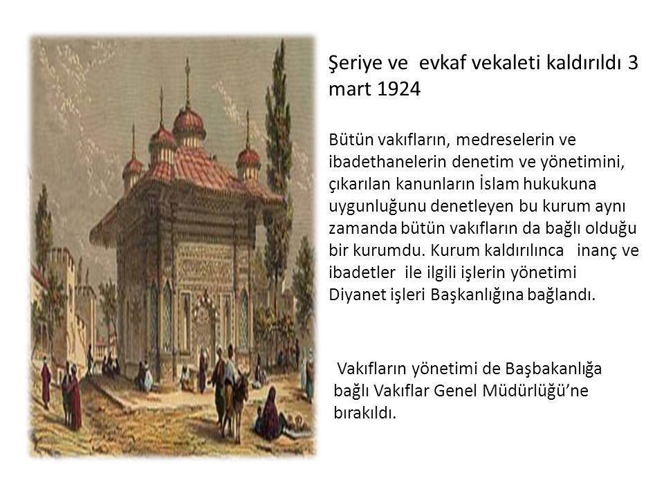 Şeriye ve evkaf vekaleti kaldırıldı 3 mart 1924