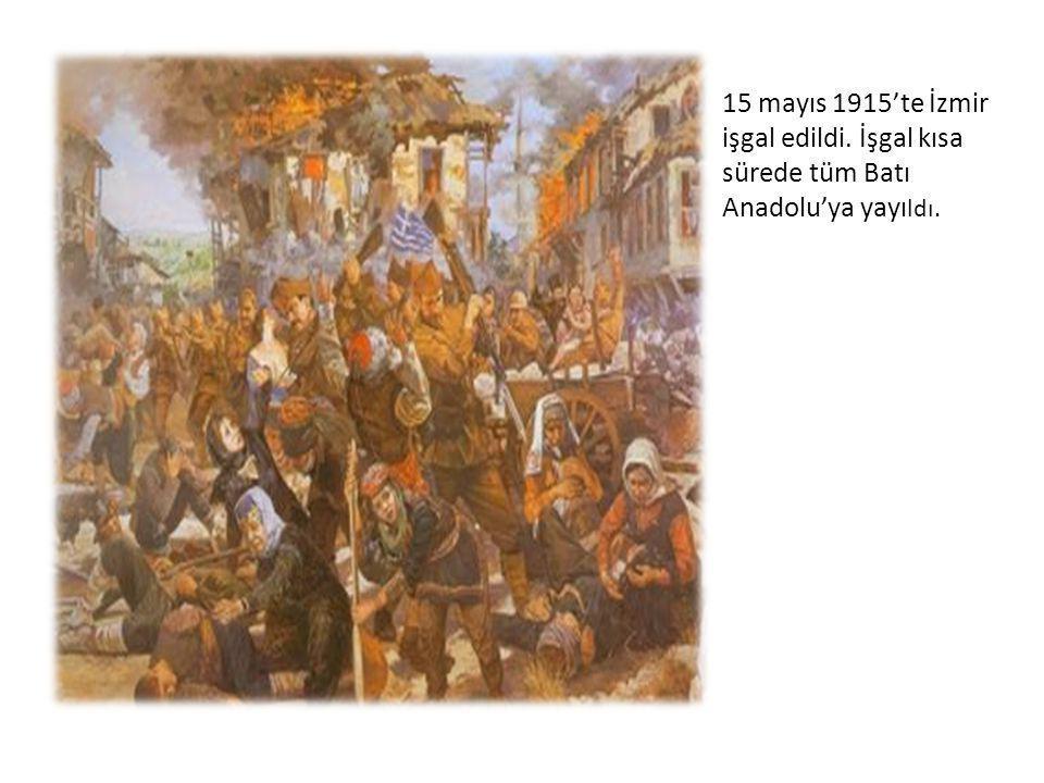 15 mayıs 1915'te İzmir işgal edildi