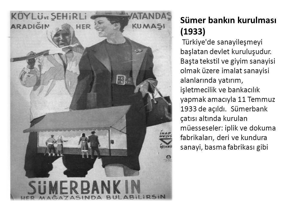 Sümer bankın kurulması (1933)
