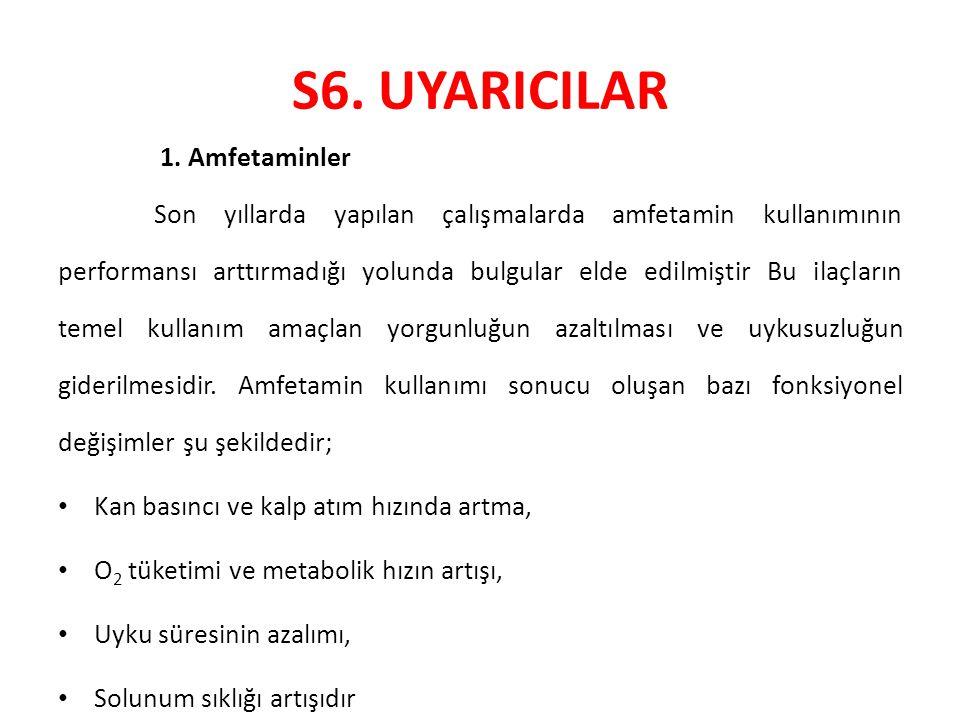 S6. UYARICILAR 1. Amfetaminler
