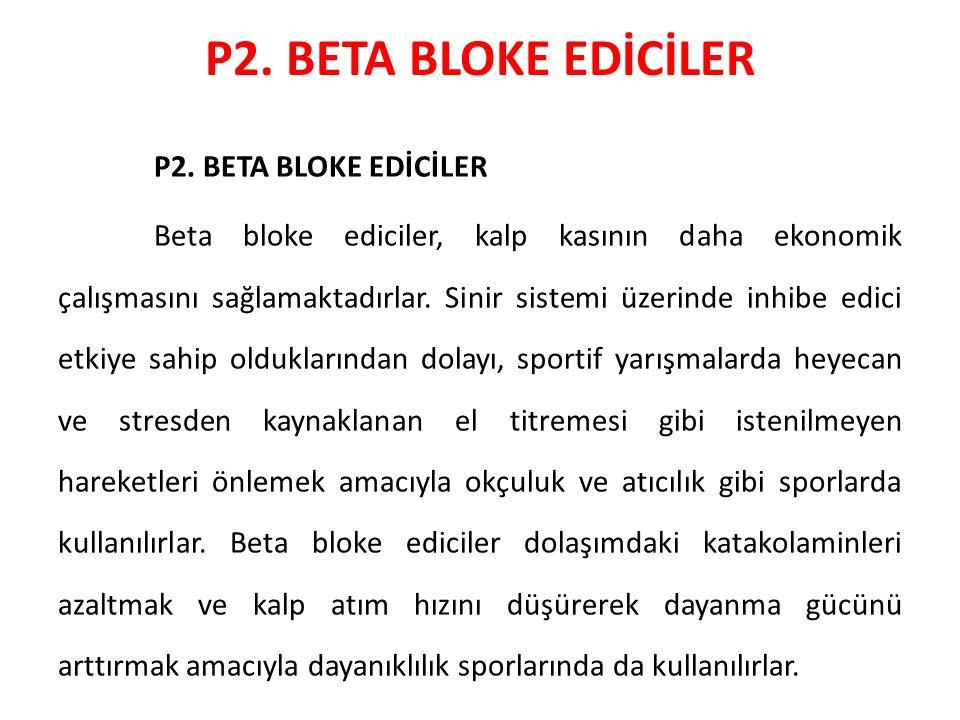 P2. BETA BLOKE EDİCİLER P2. BETA BLOKE EDİCİLER