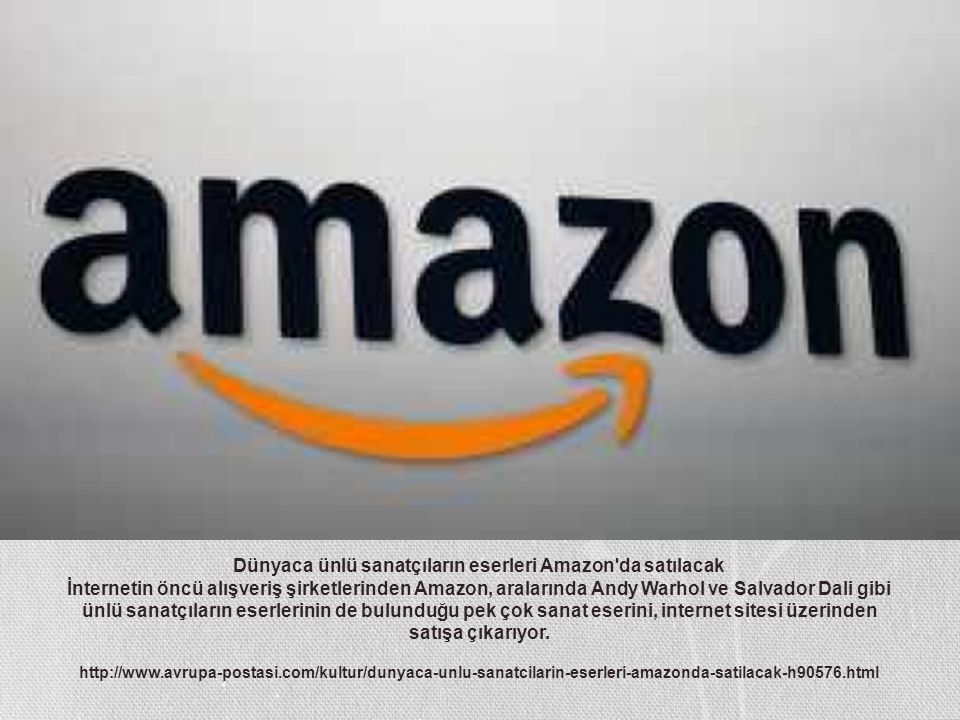 Dünyaca ünlü sanatçıların eserleri Amazon da satılacak