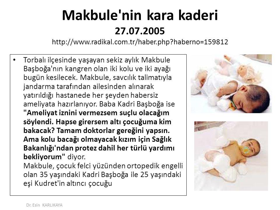 Makbule nin kara kaderi 27.07.2005 http://www.radikal.com.tr/haber.php haberno=159812