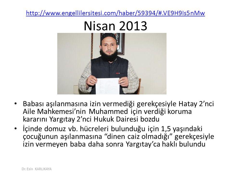 http://www.engellilersitesi.com/haber/59394/#.VE9H9Is5nMw Nisan 2013