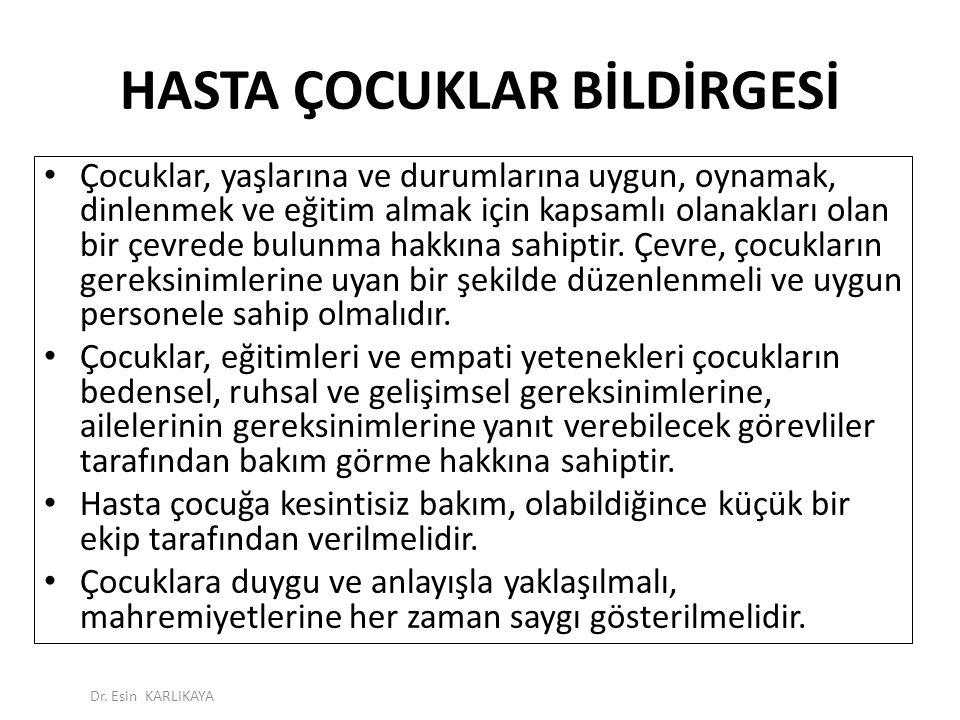 HASTA ÇOCUKLAR BİLDİRGESİ