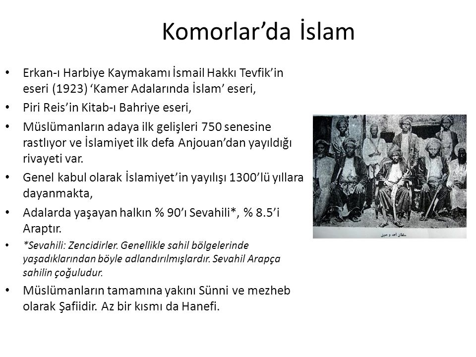 Komorlar'da İslam Erkan-ı Harbiye Kaymakamı İsmail Hakkı Tevfik'in eseri (1923) 'Kamer Adalarında İslam' eseri,