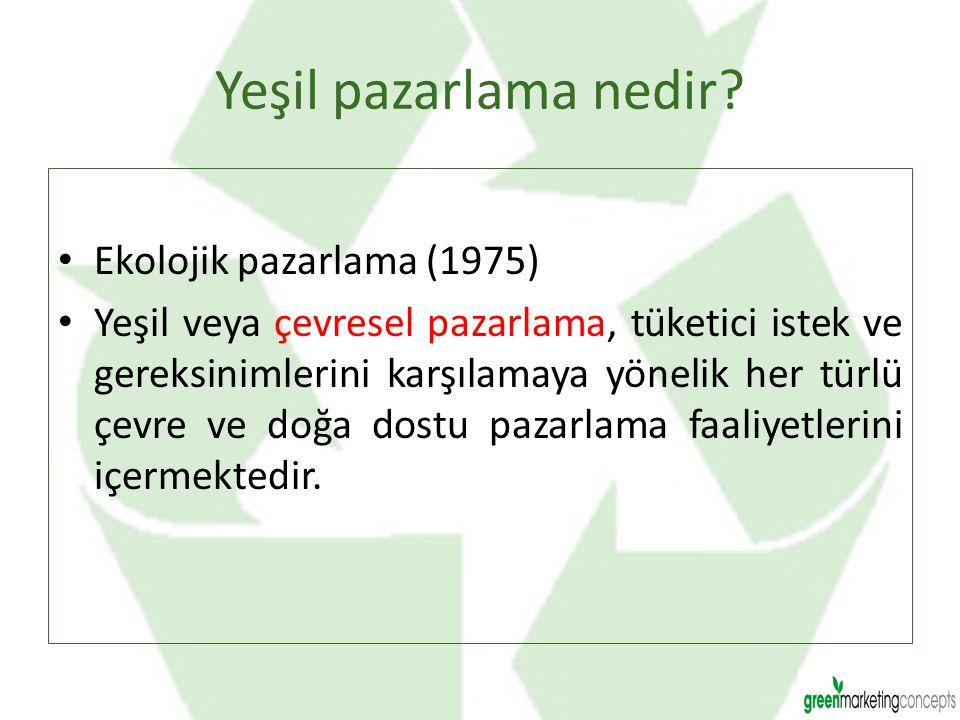 Yeşil pazarlama nedir Ekolojik pazarlama (1975)