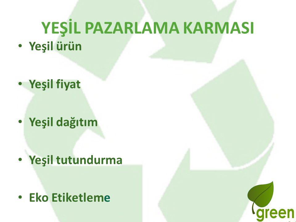 YEŞİL PAZARLAMA KARMASI