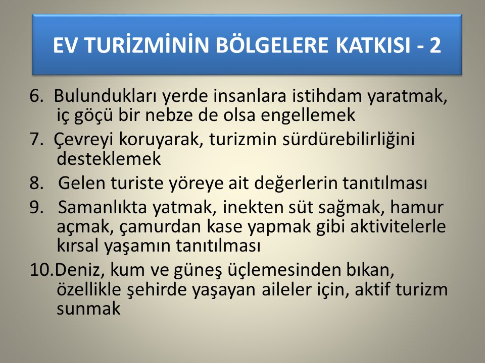 EV TURİZMİNİN BÖLGELERE KATKISI - 2