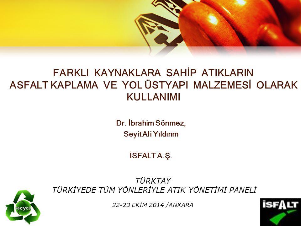 Dr. İbrahim Sönmez, Seyit Ali Yıldırım İSFALT A.Ş.