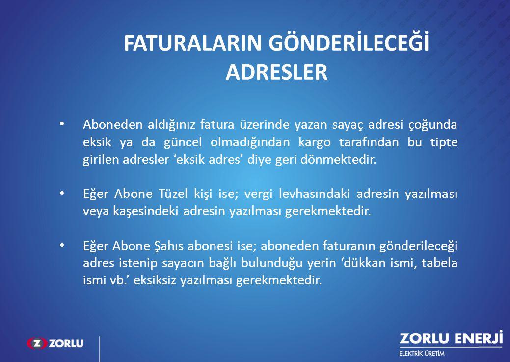 FATURALARIN GÖNDERİLECEĞİ ADRESLER