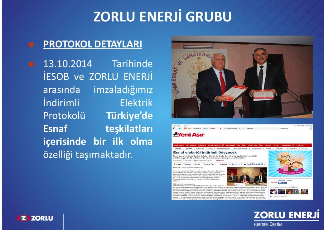 ZORLU ENERJİ GRUBU PROTOKOL DETAYLARI