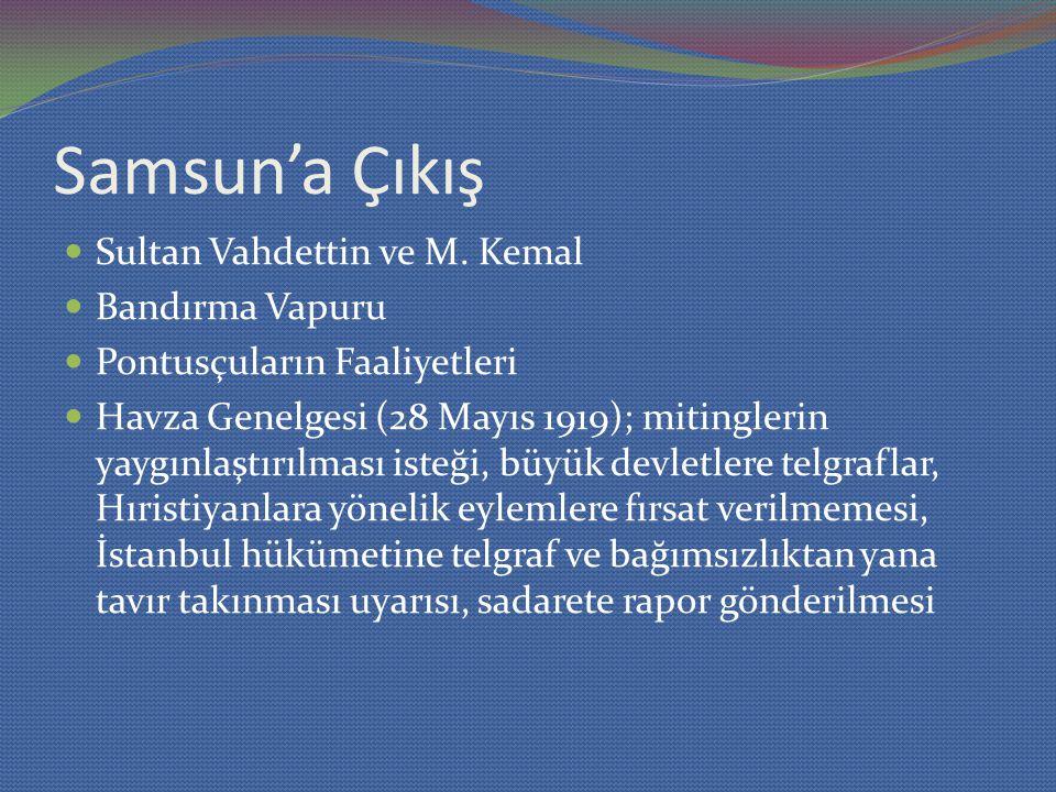 Samsun'a Çıkış Sultan Vahdettin ve M. Kemal Bandırma Vapuru
