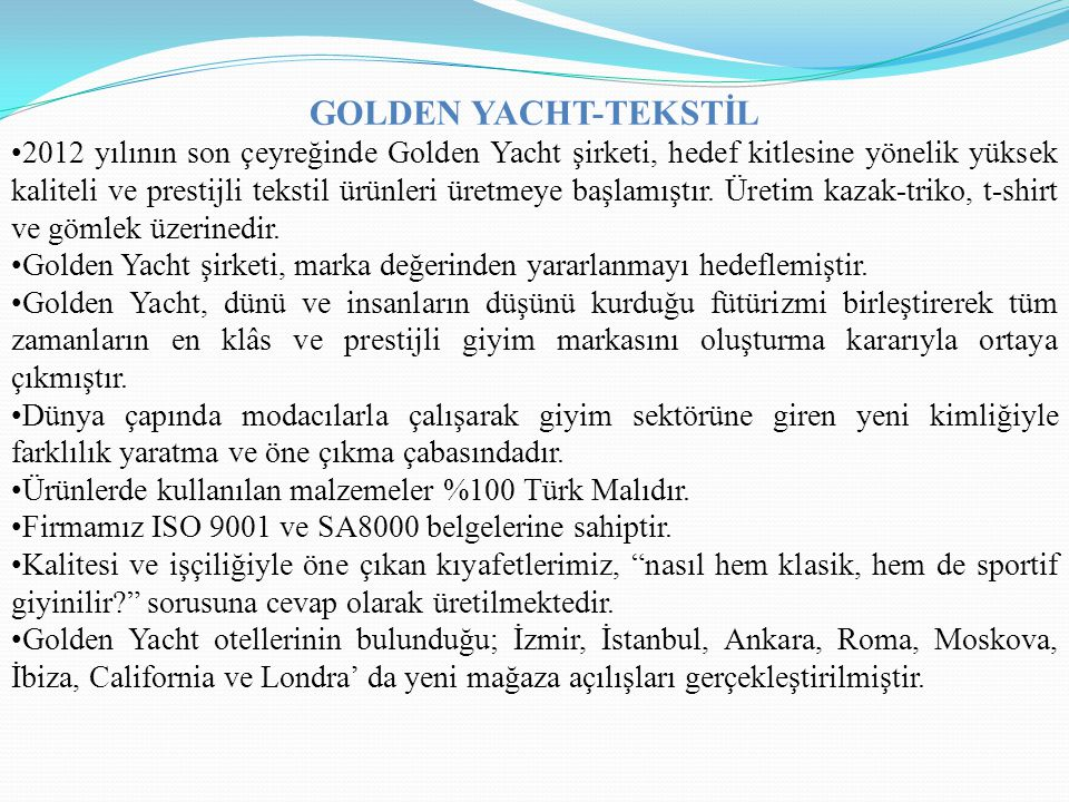 GOLDEN YACHT-TEKSTİL
