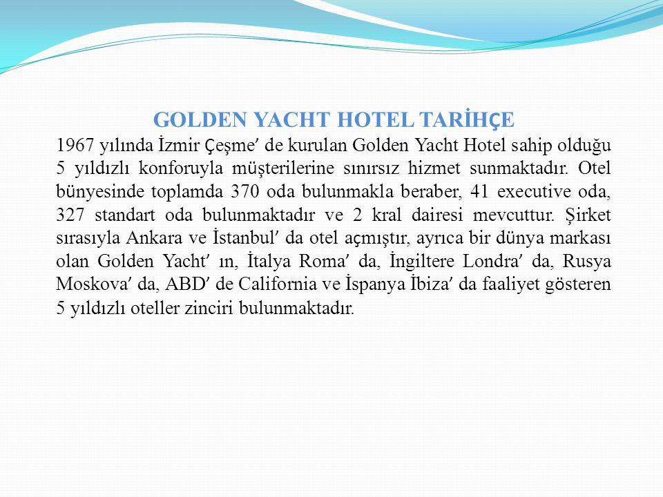 GOLDEN YACHT HOTEL TARİHÇE