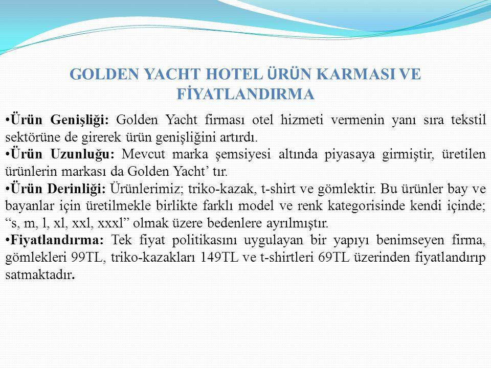 GOLDEN YACHT HOTEL ÜRÜN KARMASI VE FİYATLANDIRMA