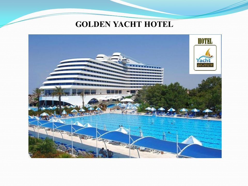 GOLDEN YACHT HOTEL