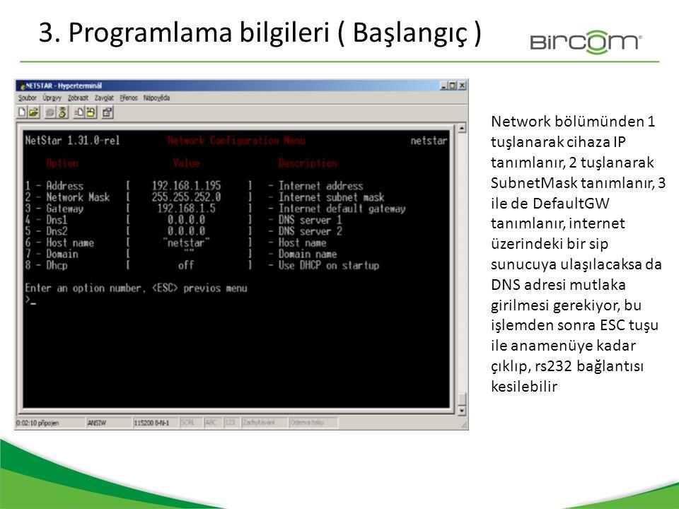 3. Programlama bilgileri ( Başlangıç )
