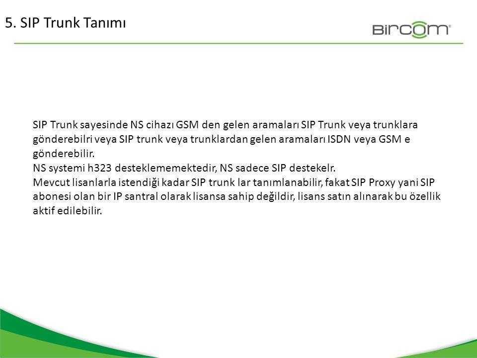 5. SIP Trunk Tanımı